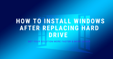 How to Install Windows After Replacing Hard Drive