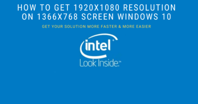 How to get 1920x1080 resolution on 1366x768 screen windows 10