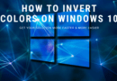 How To Invert Colors on Windows 10