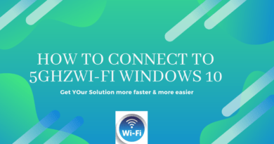 How to Connect to 5ghzWi-Fi Windows 10