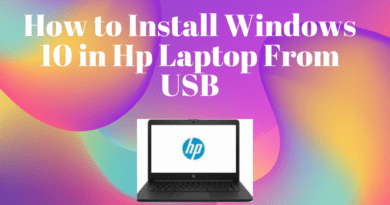 How to Install Windows 10 in Hp Laptop From USB