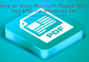 How to Scan Multiple Pages into One PDF on Windows 10