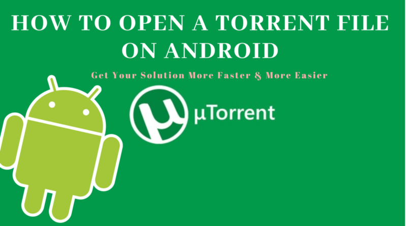 how to open torrent files on android