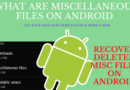 What Are Miscellaneous Files On Android