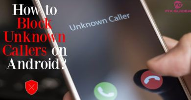 How to Block Unknown Callers on Android