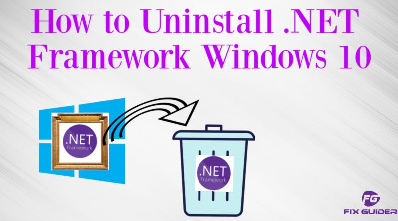 How to Uninstall .NET Framework Windows 10