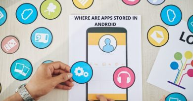 Where are apps stored in Android